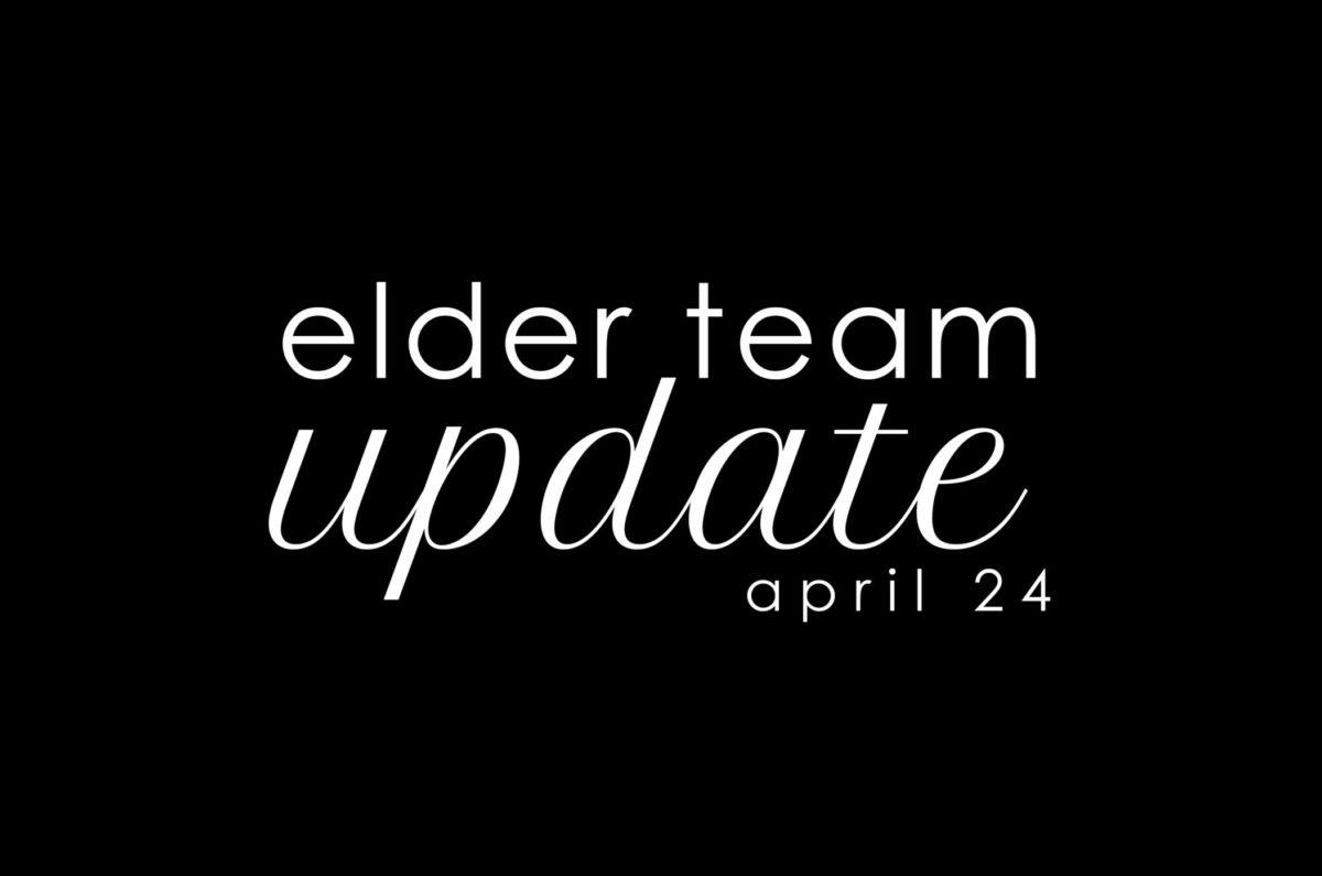 Elder Update April 24