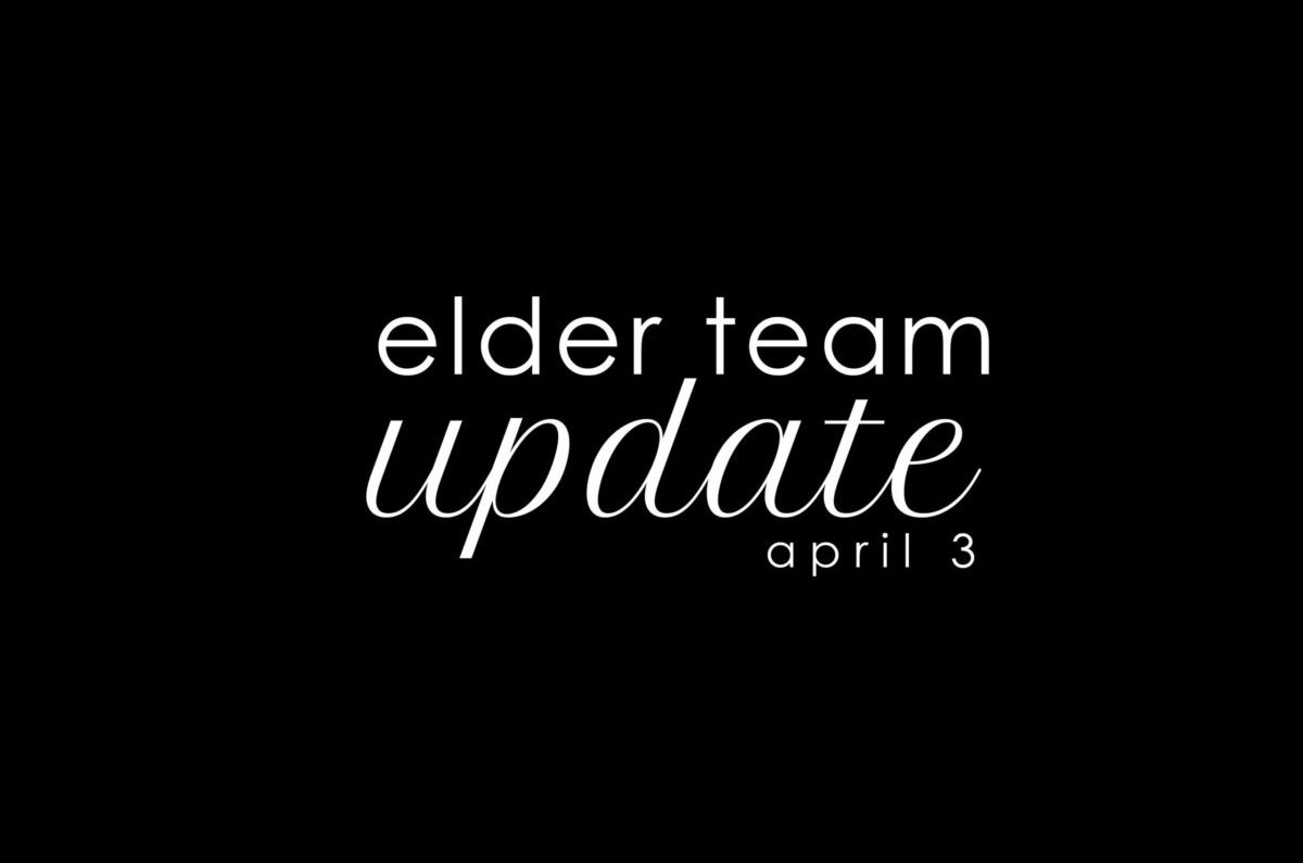 Elder Update April 3